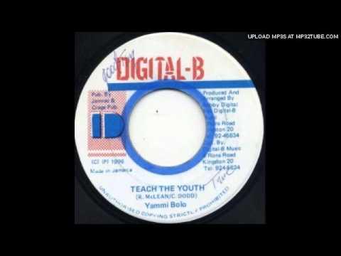 Yami Bolo - Teach the youth (Drum Song Riddim)