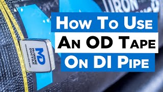How to Use aฑ OD (Outside Diameter) Tape on Ductile Iron Pipe