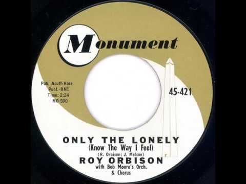 "Roy Orbison ""Only The Lonely"""