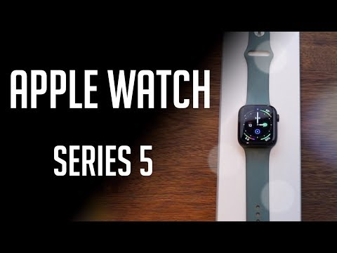 APPLE WATCH SERIES 5: Should you buy it? (Review and unboxing)