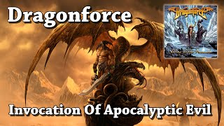 Invocation Of Apocalyptic Evil - Dragonforce (HQ)