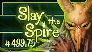 Let's Play Slay the Spire: Corrupt Heart   Silent Ascension 20 - Episode 499.75