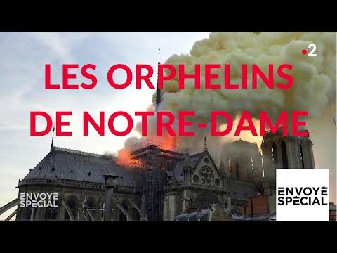Envoyé spécial. Les orphelins de Notre-Dame - 18 avril 2019 (France 2)