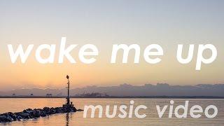 Wake Me Up Remix [Music Video]