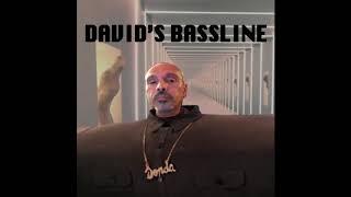 David's Bassline