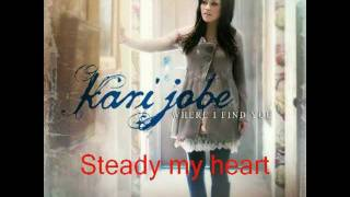 Kari Jobe - Steady my heart ( legendado)