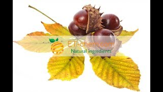 Horse Chestnut extracts, Aesculus hippocastanum, Aescins,benefits, production 2018