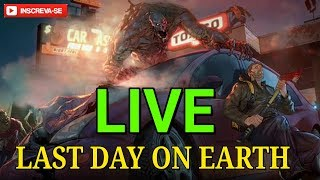 🔴(LIVE) Last Day on Earth (ESPECIAL 6K)