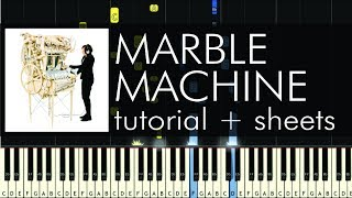 Wintergatan - Marble Machine - Piano Tutorial - How to Play + Sheets