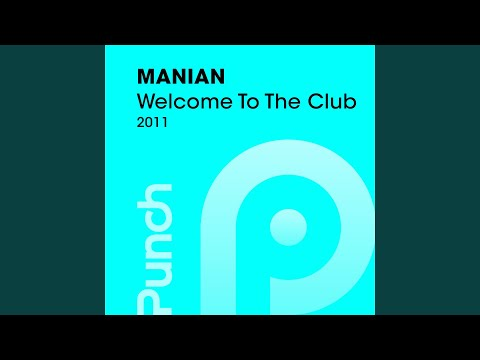 Welcome To The Club 2011 (Partytrooperz Remix)