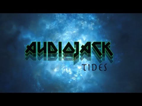 Tides - By Dj Audiojack