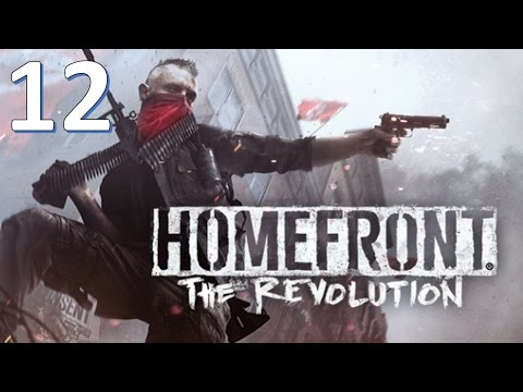 Let's Play Homefront The Revolution - Episode 12 - Aggresive Expansion
