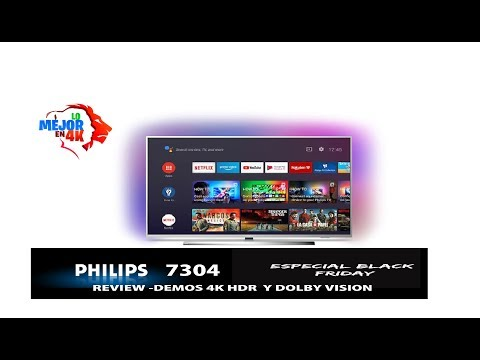 analisis-philips-7304---demos-4k-led-hdr-/-dolby-vision-/-ambilight/-compra-black-friday