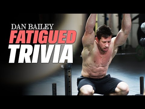 Fatigued Trivia with Dan Bailey