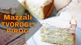 Mazzali tvorogli pirog - Творожный пирог🌸🌸🌸