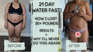 MY 21 DAY WATER FAST RESULTS || HOW I LOST 30 + POUNDS IN 3 WEEKS! || MY EXPERIENCE ||