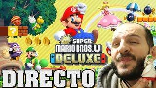 Directo Gameplay NEW SUPER MARIO BROS U DELUXE - Sasel - Saselandia - Nintendo Switch