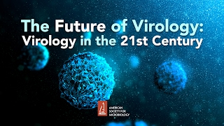 The Future Of Virology: Virology In The 21st Century - Lynn Enquist, Phd