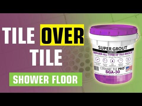 Tile over Tile Shower Floor - Never Seal Again - Ceramic Tile Pro Super Grout Additive®