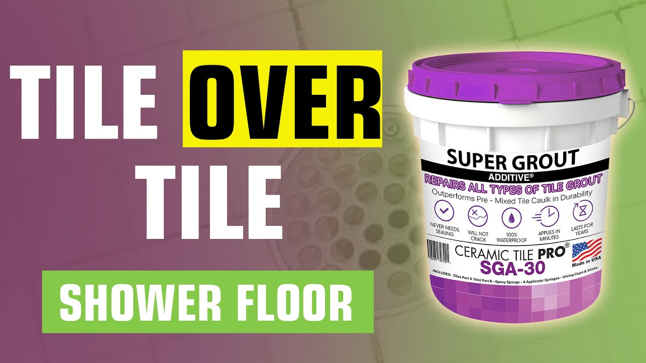 Tile Over Tile Shower Floor   Never Seal Again   Ceramic Tile Pro Super  Grout Additive®   YouTube