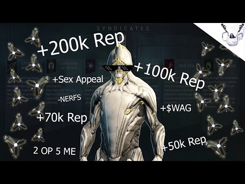 WARFRAME: How To Get Syndicate Reputation Fast [100k+ Rep]