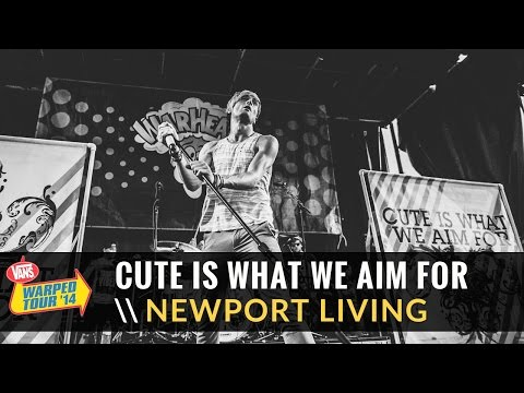 Cute Is What We Aim For - Newport Living (Live 2014 Vans Warped Tour)