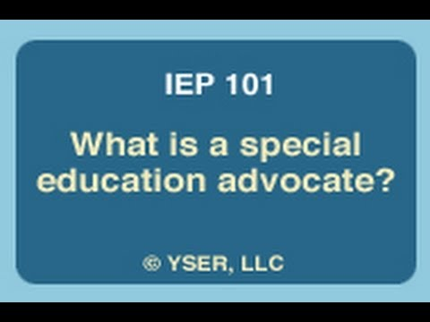 The Role Of Special Education Advocate >> Iep 101 What Is A Special Education Advocate