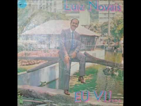 Lu�z Novais - Eu v� 1976