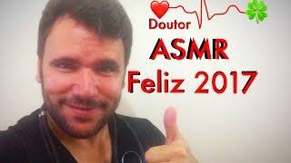 DOUTOR ASMR - Esperança para 2017 (Feliz Ano Novo em Sussurro)