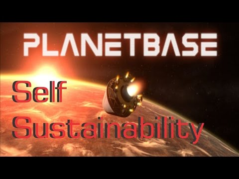 Self Sustainability | Planet-Base-Survival Space Colony #1