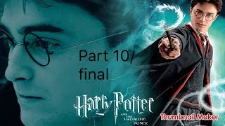 Harry Potter and the Half Blood Prince gameplay part 10/final