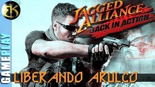 Liberando Arulco ► JAGGED ALLIANCE   BACK IN ACTION ► Gameplay Español