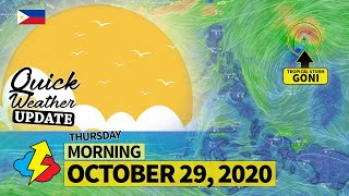 TROPICAL STORM GONI | Weather update today AM | THURSDAY – OCTOBER 29, 2020 | Weather Forecast