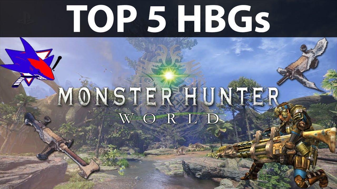 Monster Hunter World Top 5 Heavy Bowguns - RBS