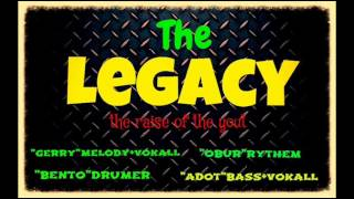 THE LEGACY - DUNIA KHAYALAN