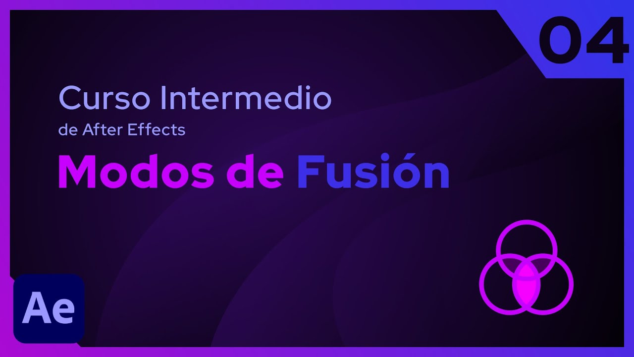 Modos de Fusión | After Effects - Tutorial