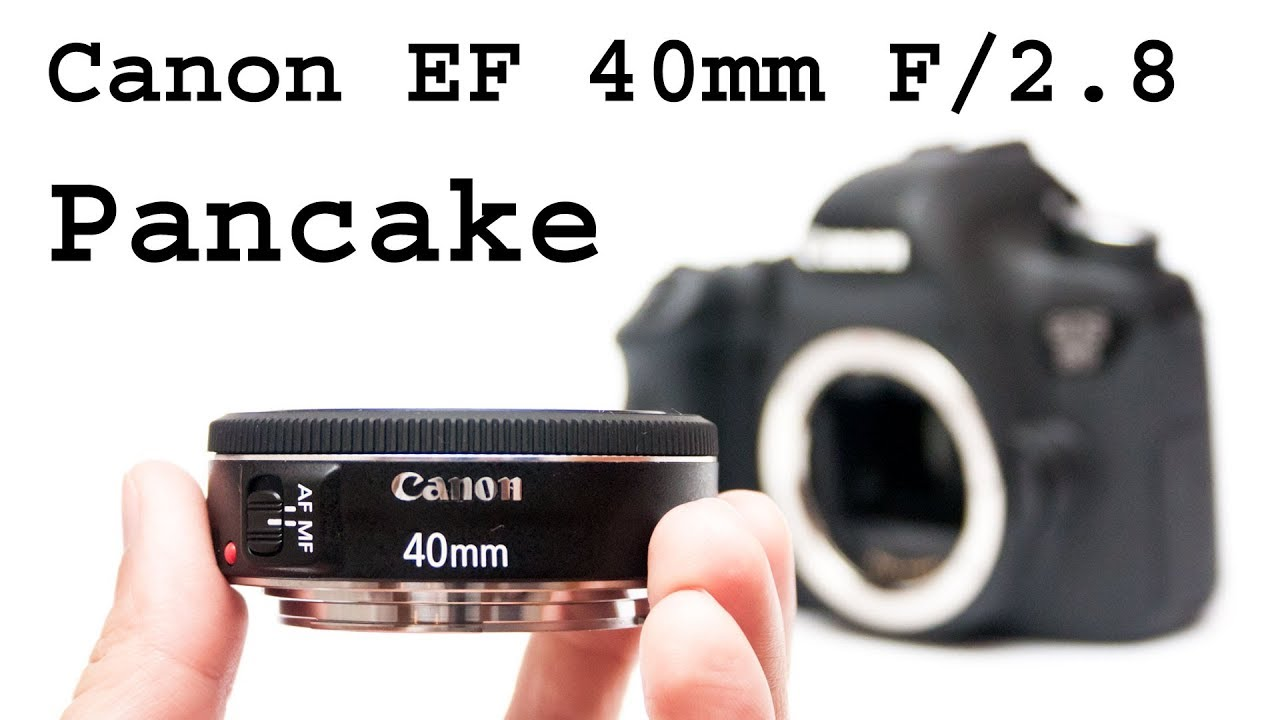 Canon EF 40mm f/2.8 STM lens review - YouTube