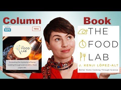 The Food Lab by Kenji López-Alt: Column vs. Book