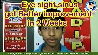 Eyesight and Sinus problems better improvement in 2 weeks - Nadipathy (ENGLISH)