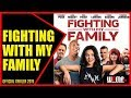 FIGHTING WITH MY FAMILY Official Trailer 2019