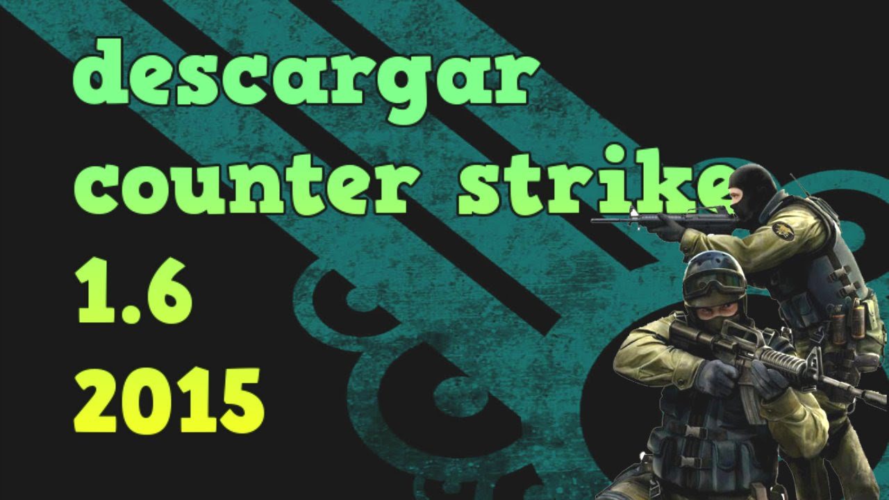 descargar counter strike 1.6 no steam 1 link mf