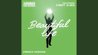 Beautiful Life French Radio Edit