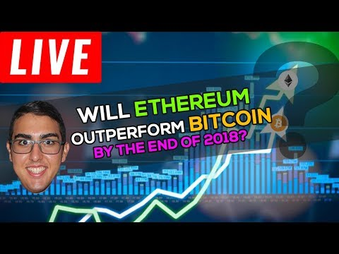 Will Ethereum (ETH) Outperform Bitcoin (BTC) By The End Of 2018?