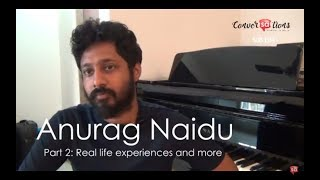 Gambar cover How to survive in the music industry | Anurag Naidu || S08 E04 || converSAtions