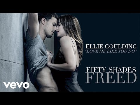 Ellie Goulding - Love Me Like You Do (Fifty Shades Freed Soundtrack) (Audio)