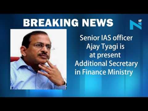 Senior IAS officer AjayTyagi appointed next SEBI Chief