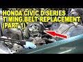 Honda Civic D Series Timing Belt Replacement (Part 1)