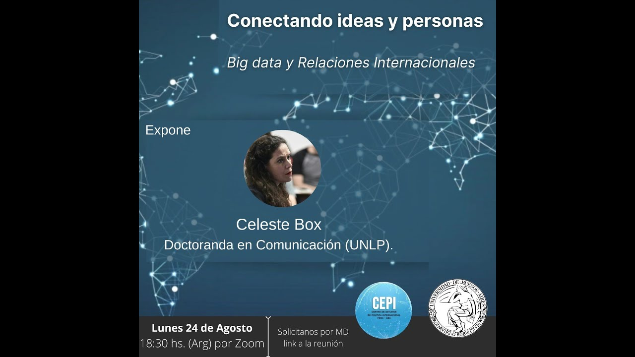 Conectando Ideas y personas: Big data y Relaciones Internacionales (#10)