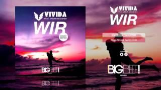 VIVIDA feat. Jason Anousheh - Wir (Ryan Street Remix Edit)