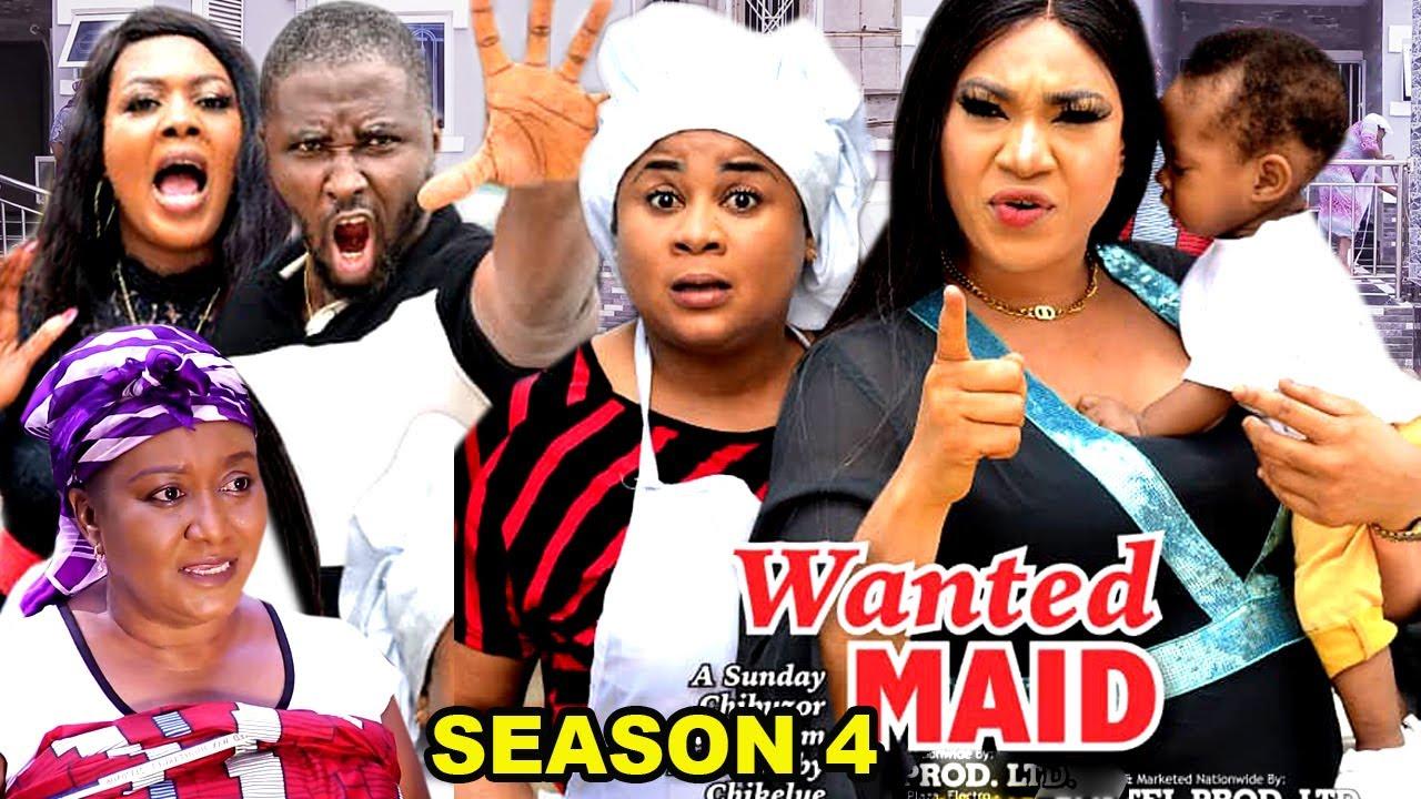 Download WANTED MAID SEASON 4 (Trending  New Movie Full HD)Uju Okoli 2021 Latest Nigerian New Nollywood Movie